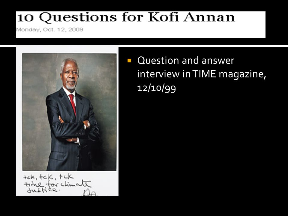 Question and answer interview in TIME magazine, 12/10/99