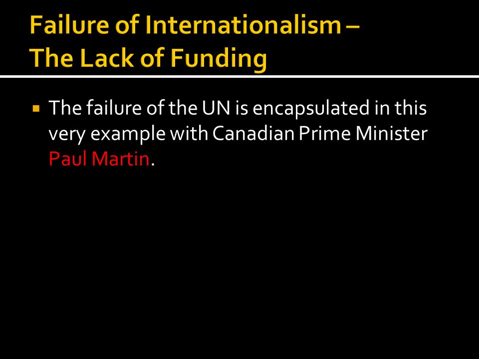 Failure of Internationalism – The Lack of Funding