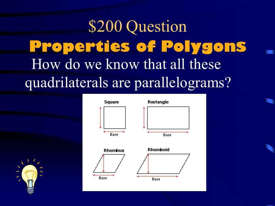 $200 Question Properties of Polygons