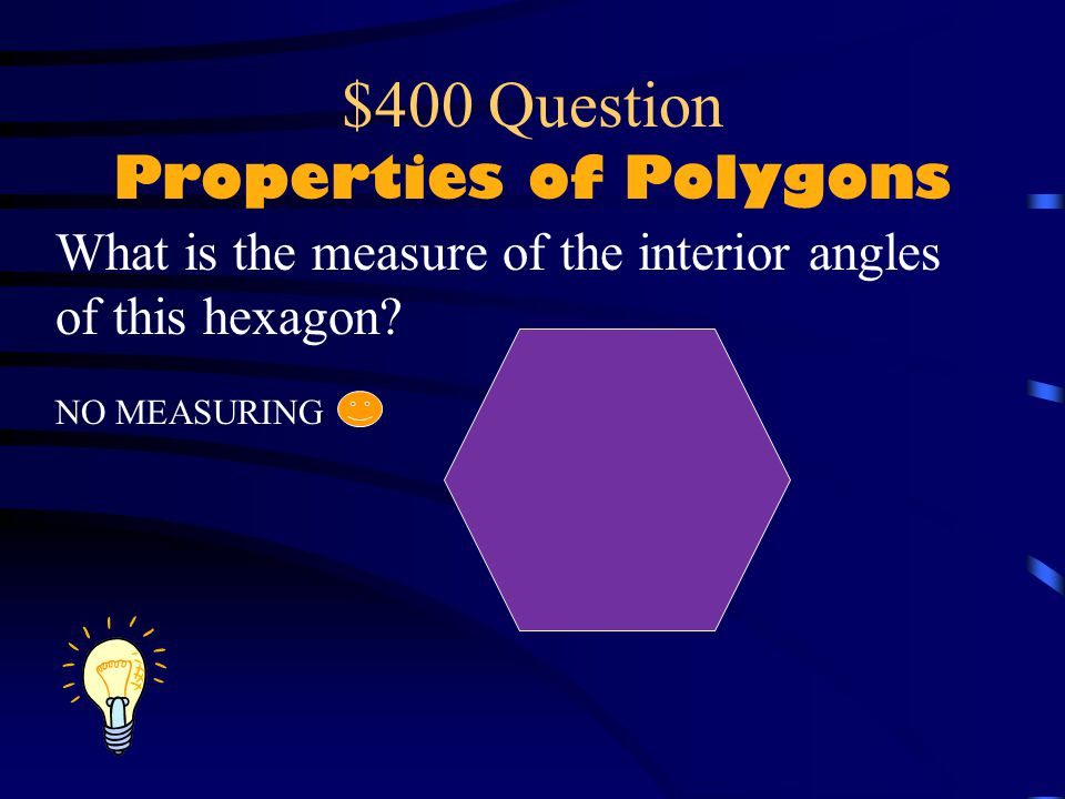 $400 Question Properties of Polygons