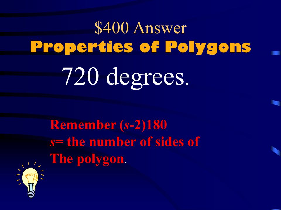 $400 Answer Properties of Polygons