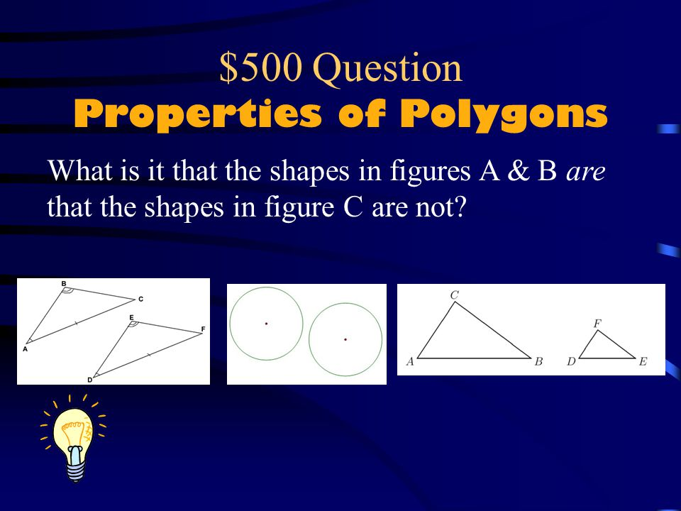 $500 Question Properties of Polygons