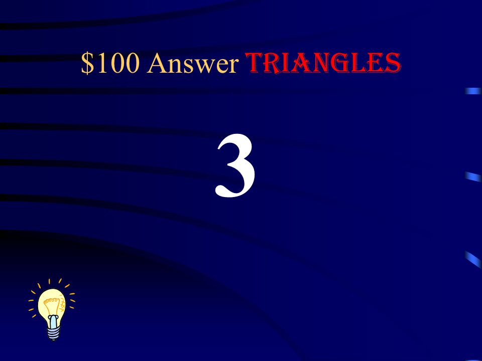 $100 Answer Triangles 3
