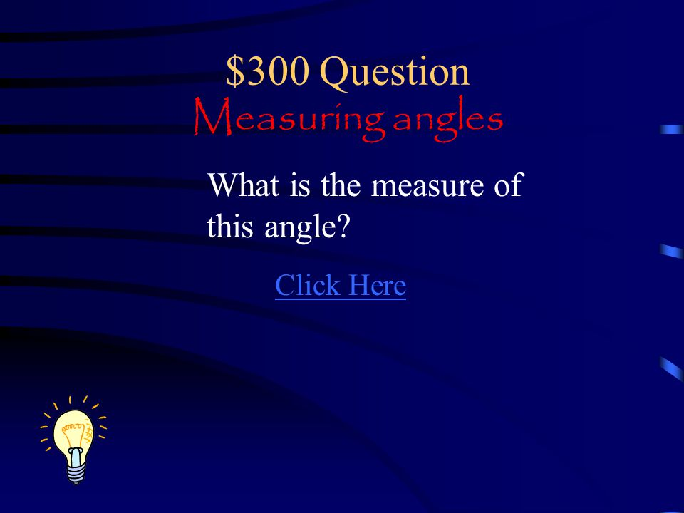 $300 Question Measuring angles