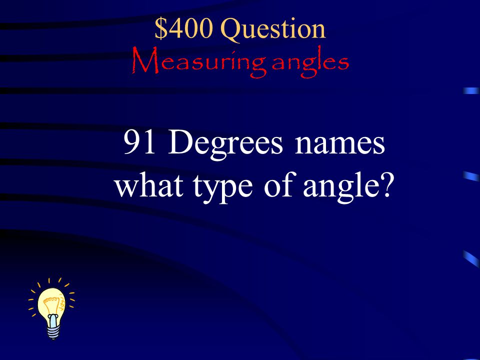 $400 Question Measuring angles