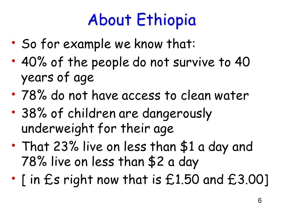 About Ethiopia So for example we know that: