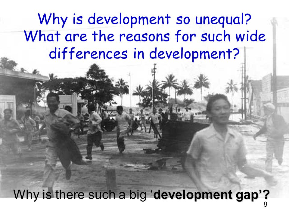 Why is development so unequal