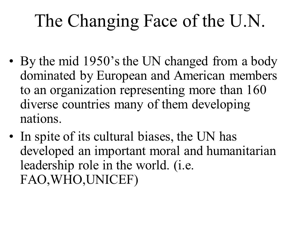 The Changing Face of the U.N.