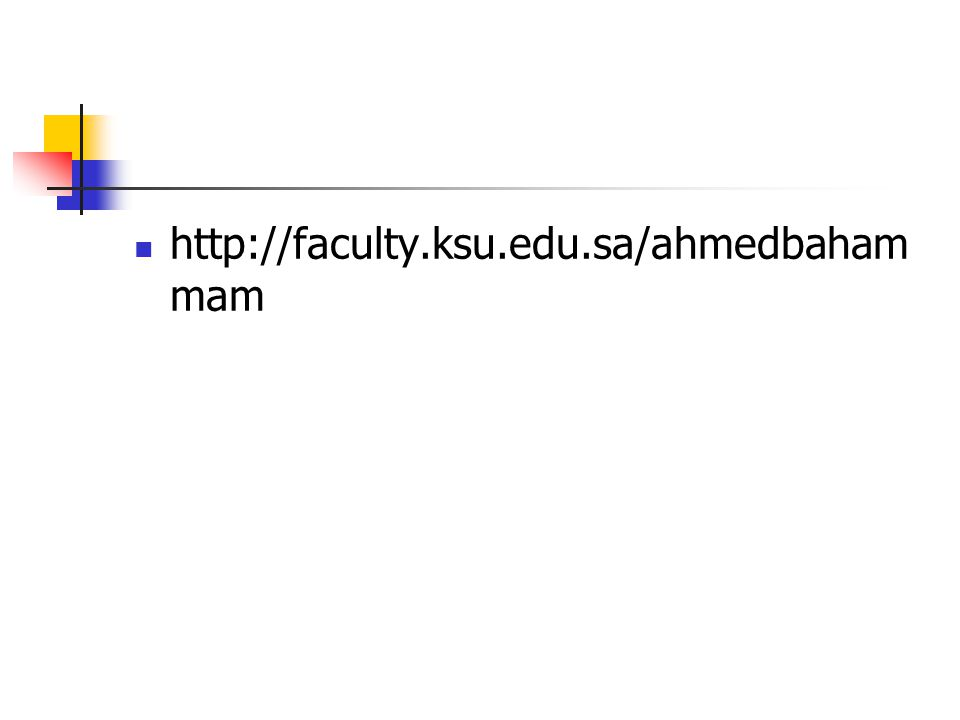 http://faculty.ksu.edu.sa/ahmedbahammam