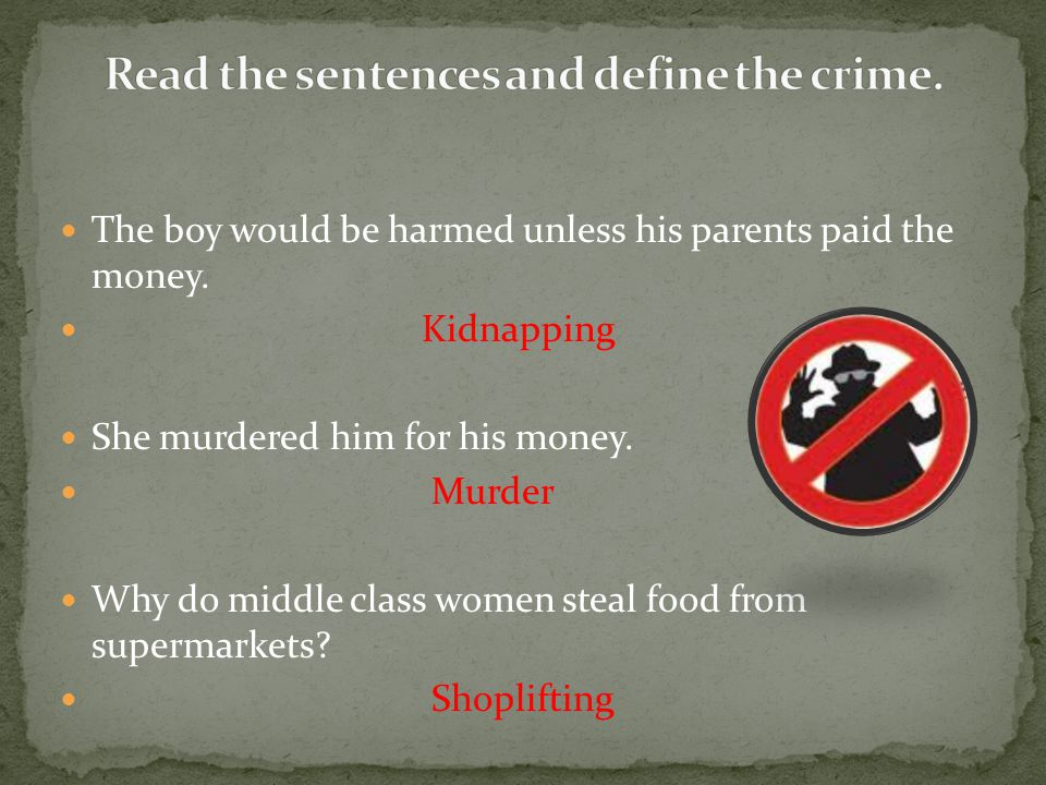 Read the sentences and define the crime.