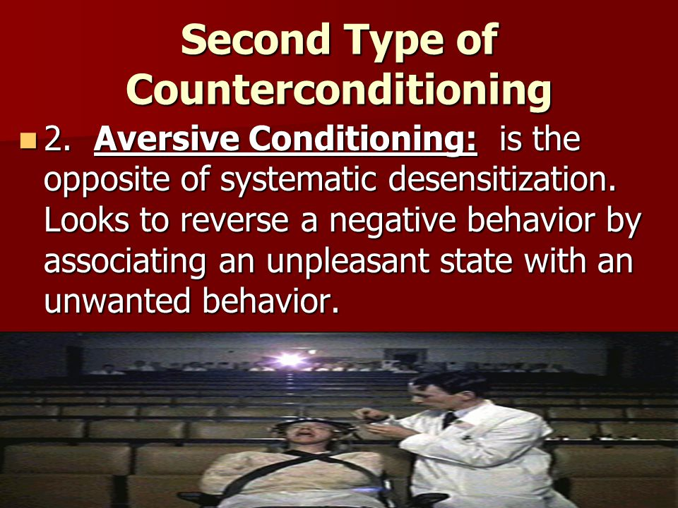Second Type of Counterconditioning