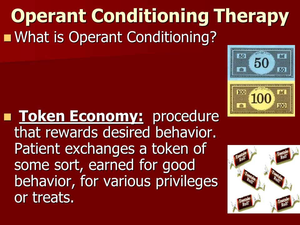 Operant Conditioning Therapy