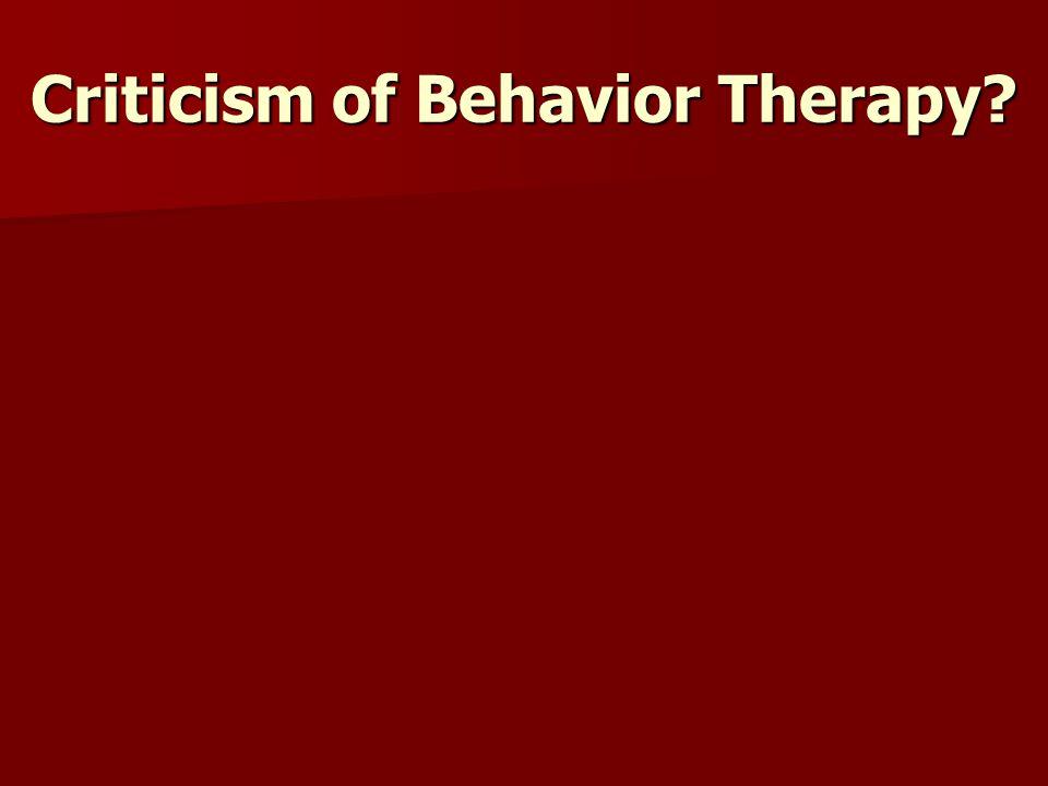 Criticism of Behavior Therapy