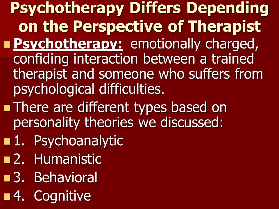 Psychotherapy Differs Depending on the Perspective of Therapist