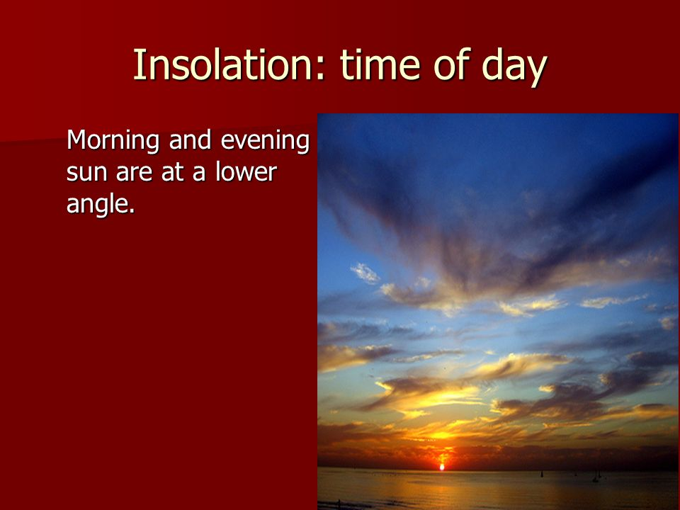 Insolation: time of day