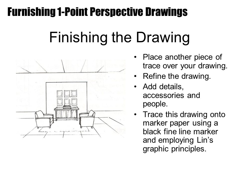 Furnishing 1 Point Perspective Drawings Ppt Video Online