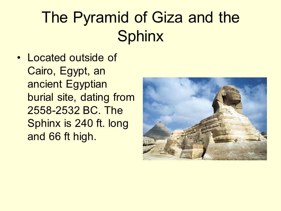 The Pyramid of Giza and the Sphinx