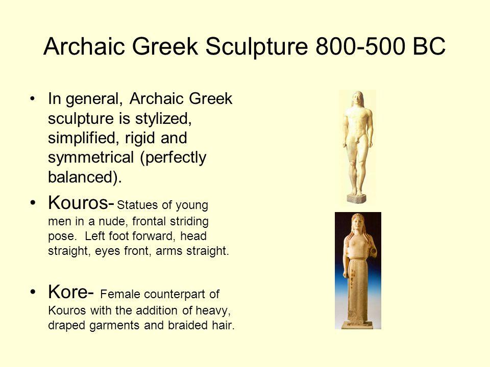 Archaic Greek Sculpture 800-500 BC