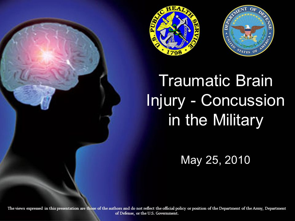 Traumatic Brain Injury - Concussion in the Military