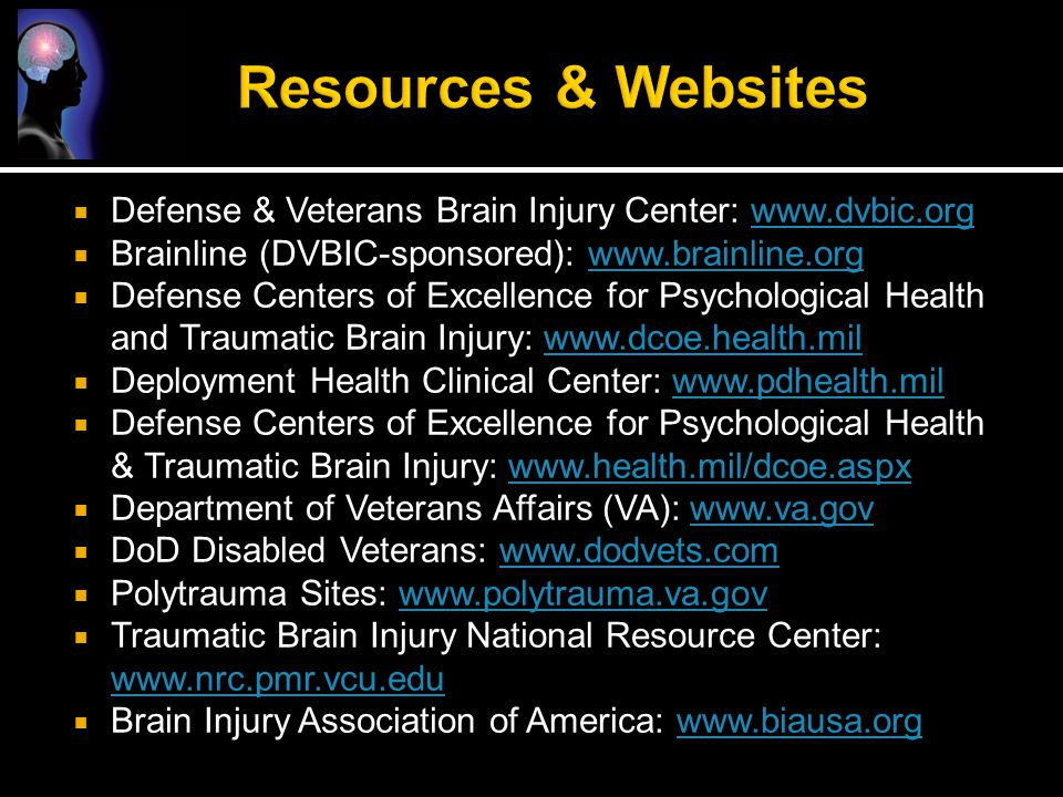 Resources & Websites Defense & Veterans Brain Injury Center: www.dvbic.org. Brainline (DVBIC-sponsored): www.brainline.org.