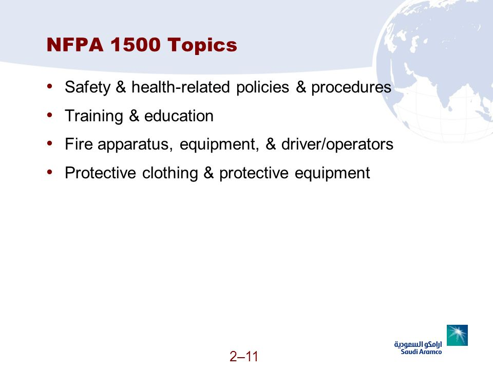 NFPA 1500 Topics Safety & health-related policies & procedures