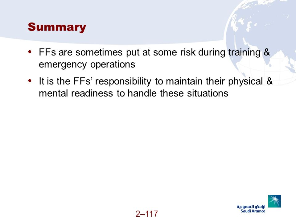 Summary FFs are sometimes put at some risk during training & emergency operations.