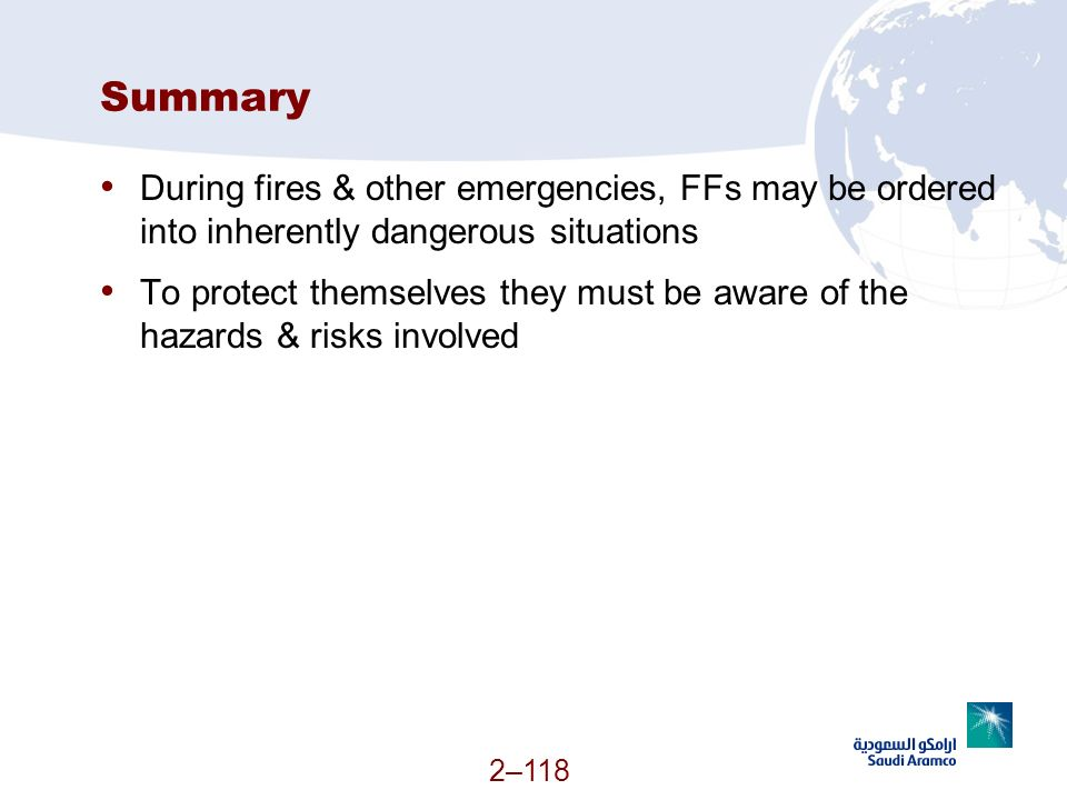 Summary During fires & other emergencies, FFs may be ordered into inherently dangerous situations.