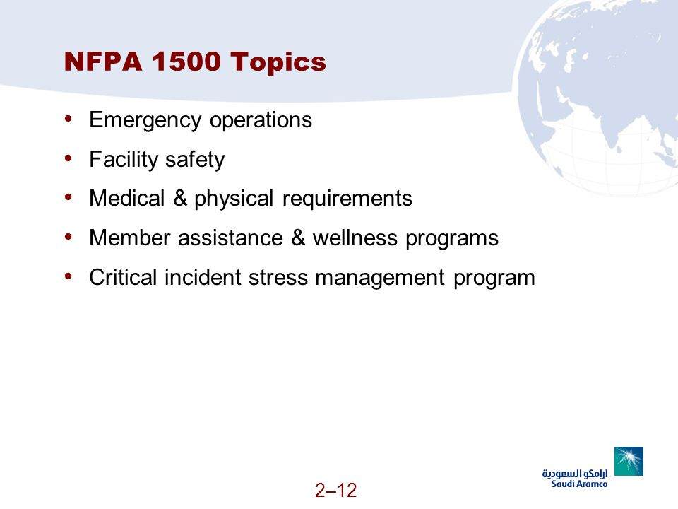 NFPA 1500 Topics Emergency operations Facility safety