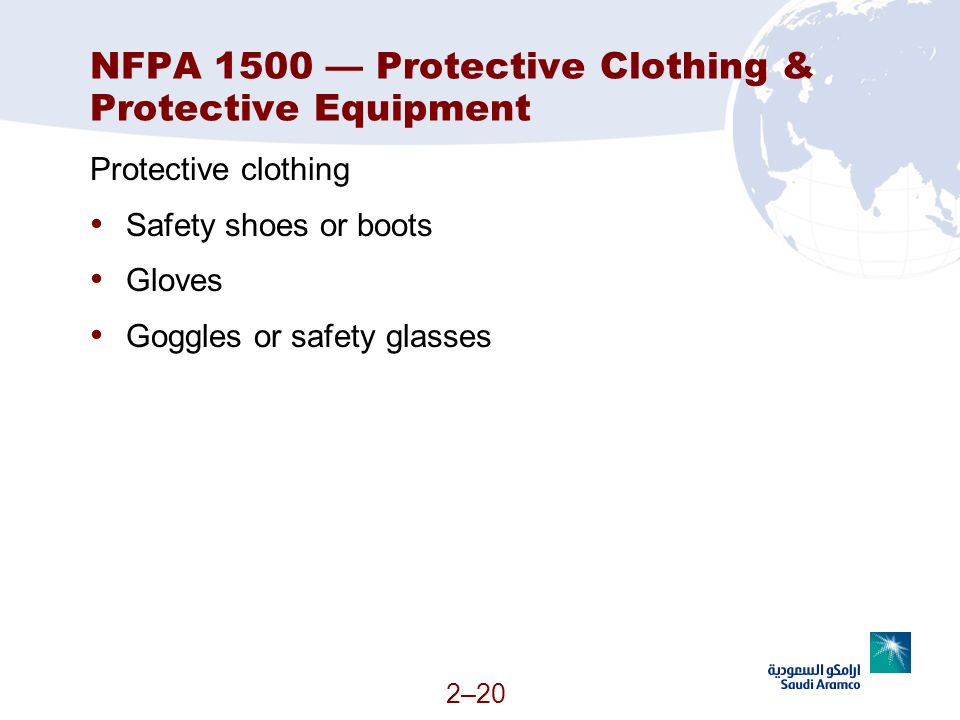NFPA 1500 — Protective Clothing & Protective Equipment