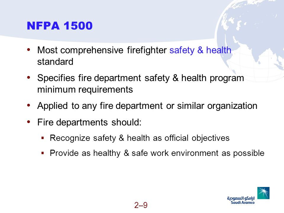 NFPA 1500 Most comprehensive firefighter safety & health standard