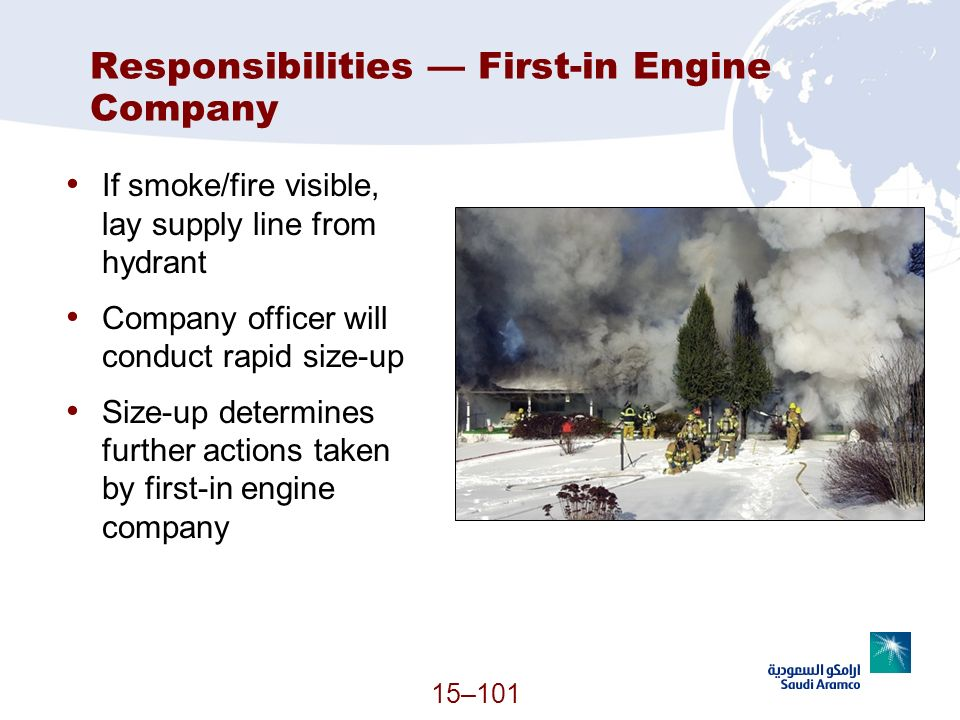 Responsibilities — First-in Engine Company