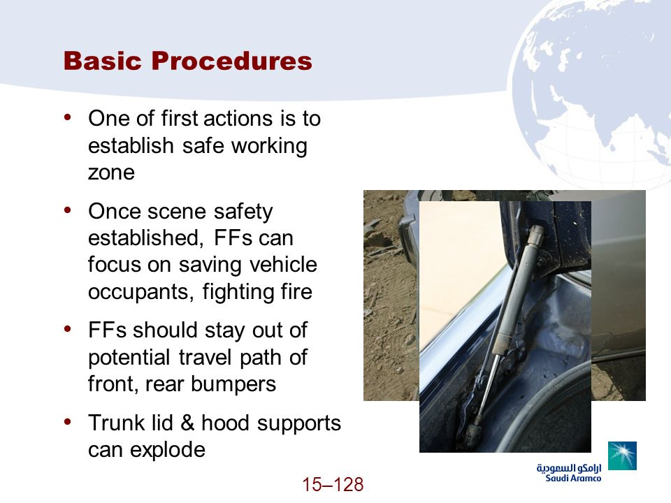 Basic Procedures One of first actions is to establish safe working zone.