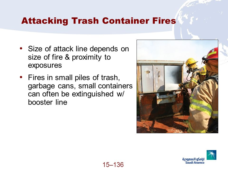 Attacking Trash Container Fires