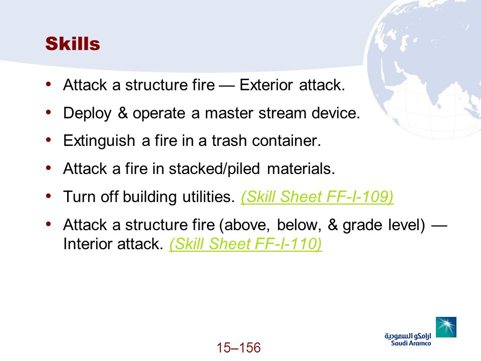 Skills Attack a structure fire — Exterior attack.