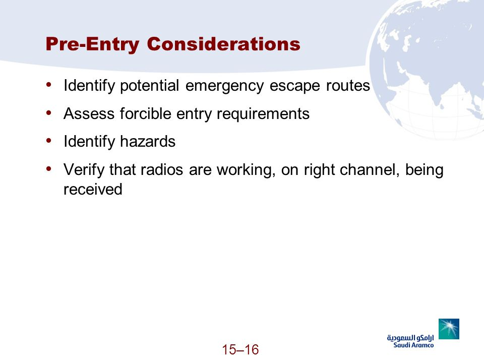 Pre-Entry Considerations