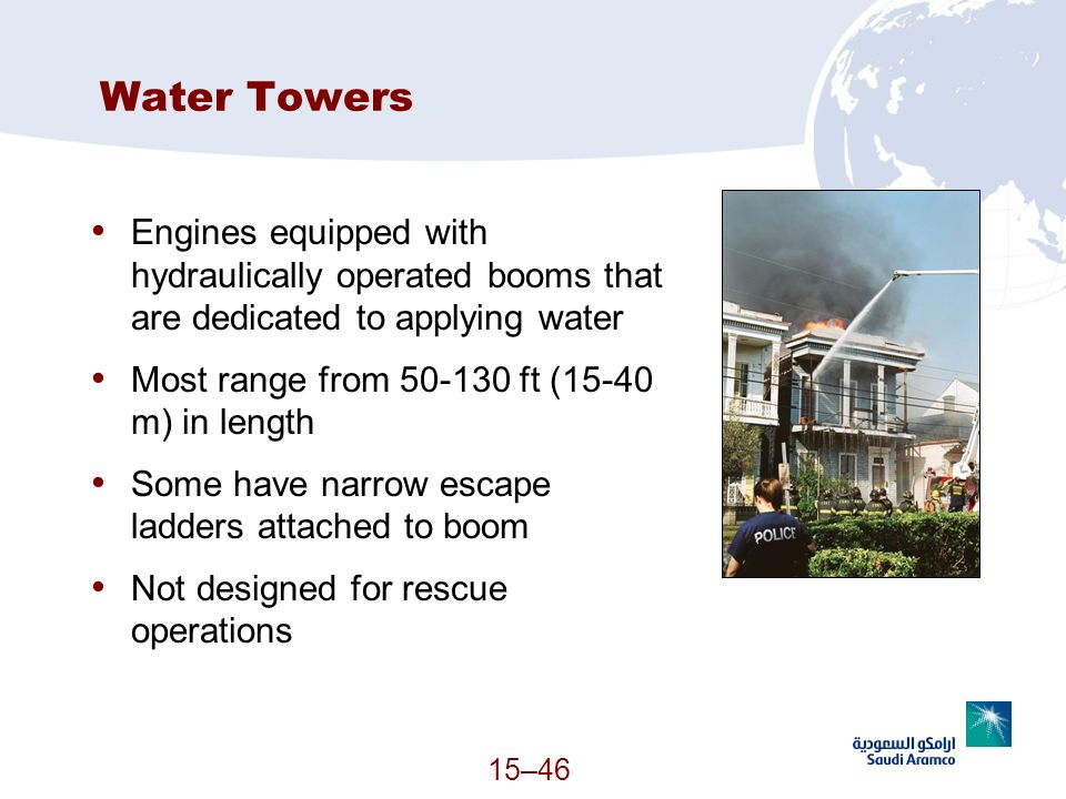 Water Towers Engines equipped with hydraulically operated booms that are dedicated to applying water.