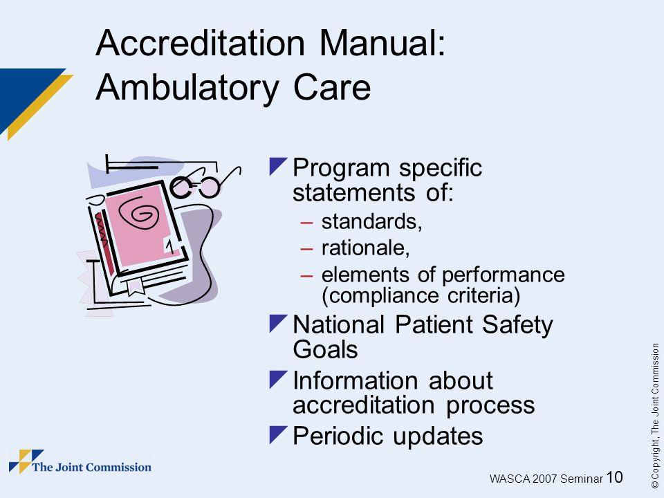Accreditation Manual: Ambulatory Care