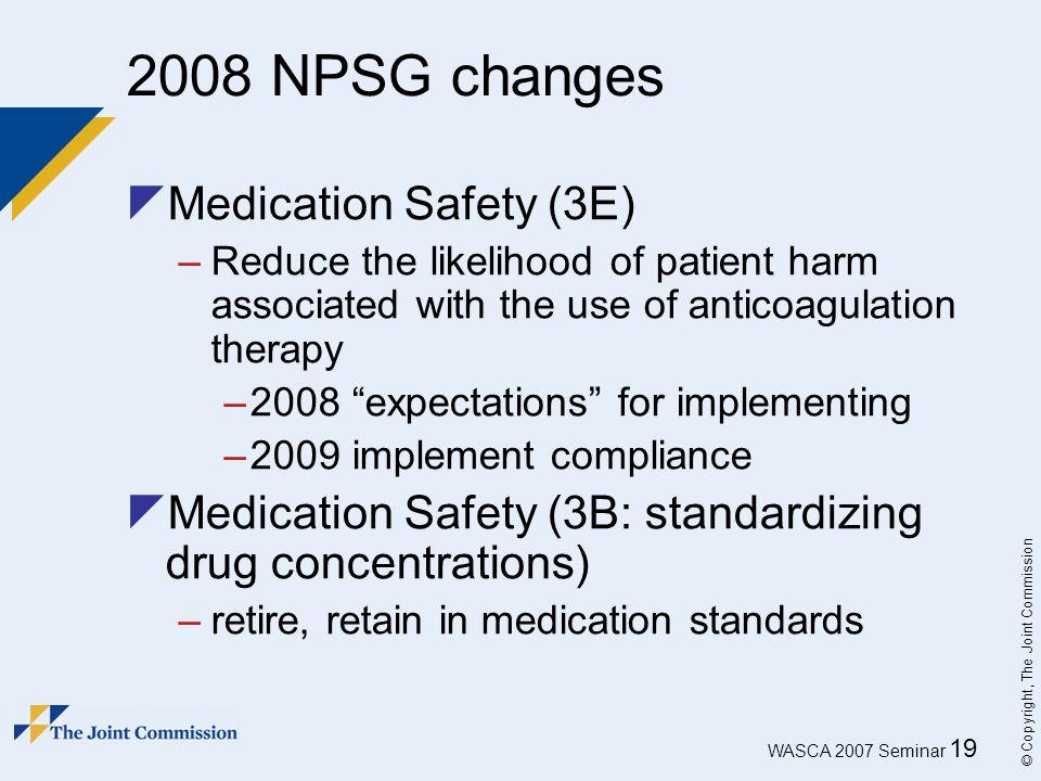 2008 NPSG changes Medication Safety (3E)