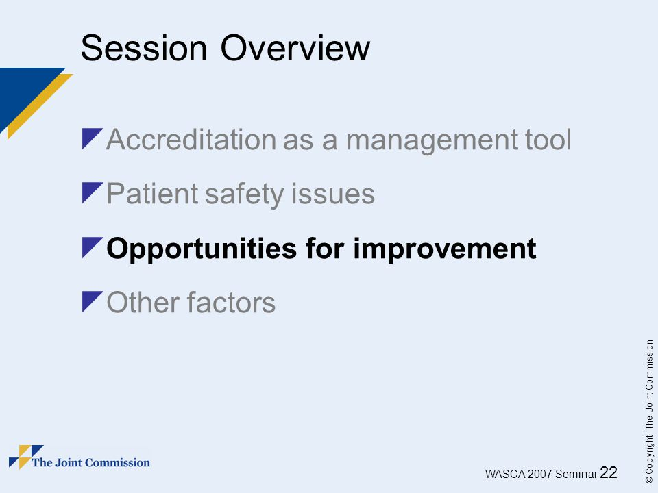 Session Overview Accreditation as a management tool
