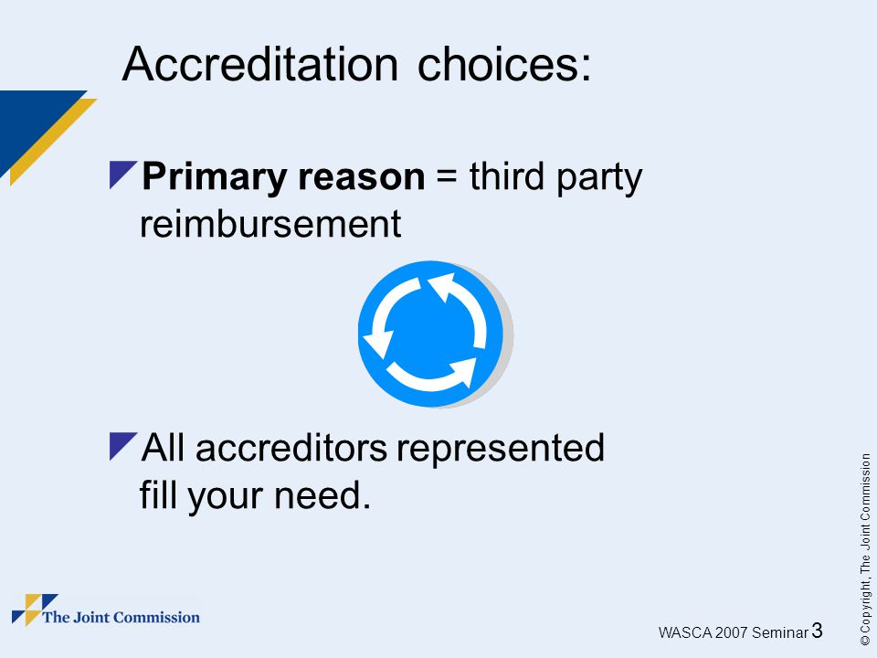 Accreditation choices: