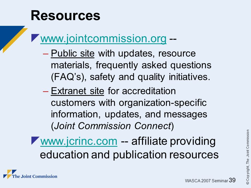 Resources www.jointcommission.org --