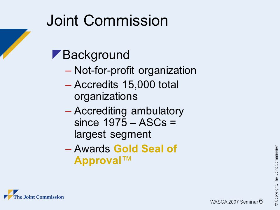 Joint Commission Background Not-for-profit organization