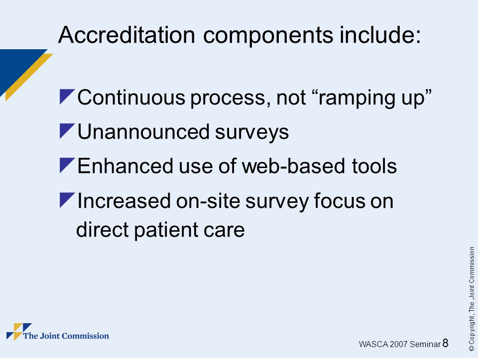 Accreditation components include: