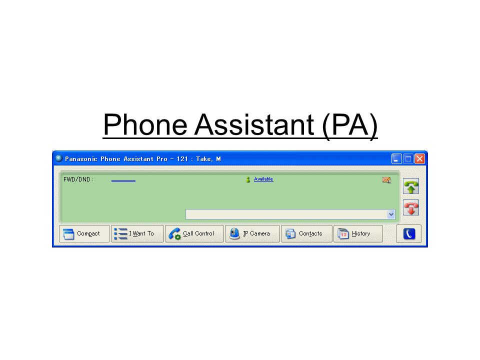 Phone Assistant (PA)