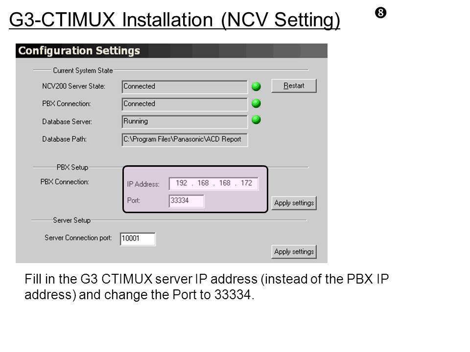 G3-CTIMUX Installation (NCV Setting)