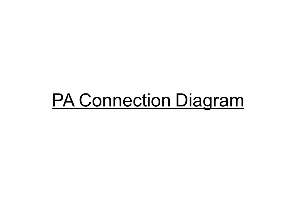PA Connection Diagram