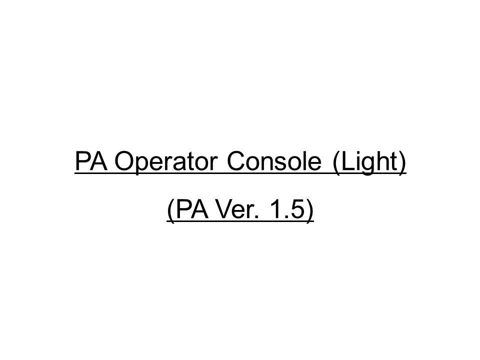 PA Operator Console (Light)