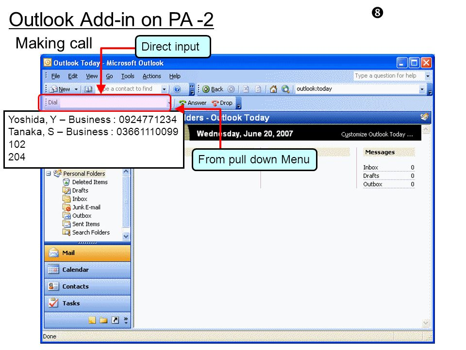 Outlook Add-in on PA -2 Making call Direct input From pull down Menu