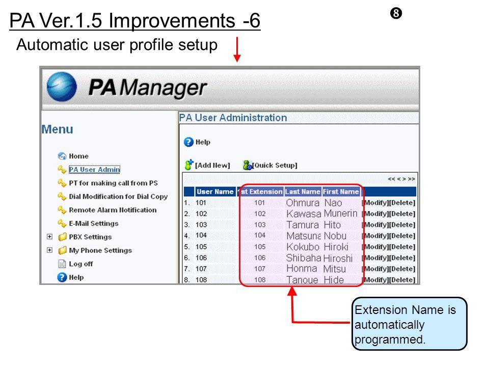 PA Ver.1.5 Improvements -6 Automatic user profile setup