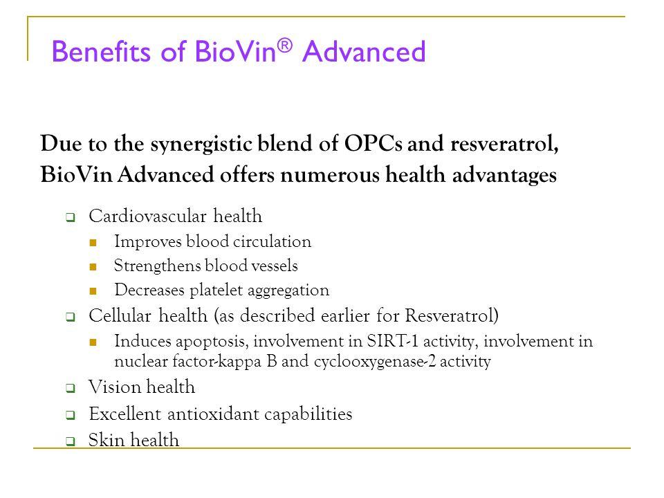 Benefits of BioVin® Advanced